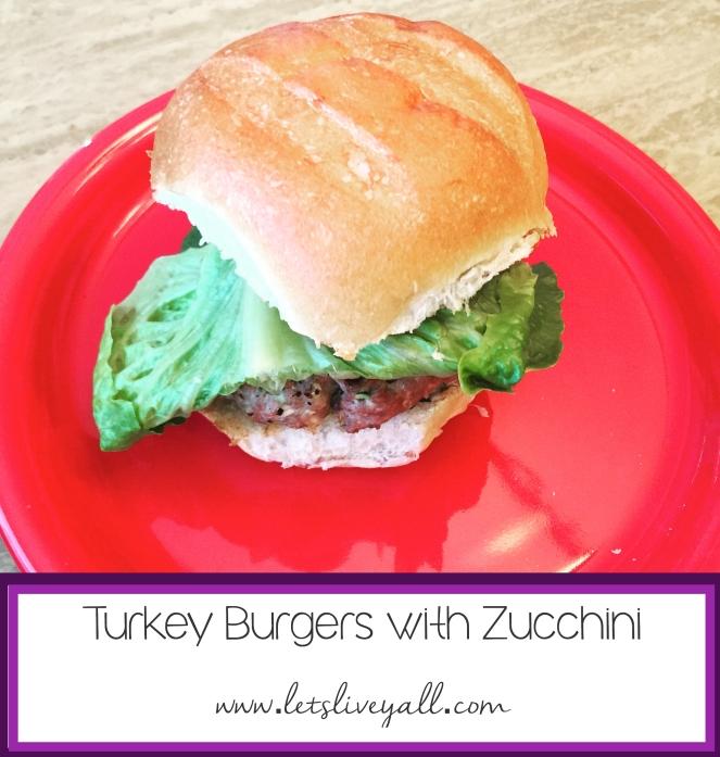 Lets Live Yall Turkey Burgers Recipe.jpg